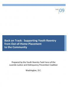 Back on Track: Supporting Youth Reentry from Out-of-Home Placement to the Community Cover