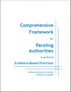 Comprehensive Framework for Paroling Authorities in an Era of Evidence-Based Practice Cover