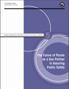 The Future of Parole as a Key Partner in Assuring Public Safety Cover