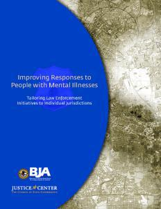 Improving Responses to People with Mental Illnesses: Tailoring Law Enforcement Initiatives to Individual Jurisdictions Cover
