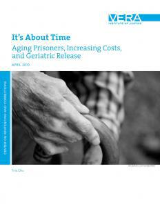 It's About Time: Aging Prisoners, Increasing Costs, and Geriatric Release Cover