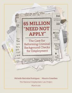"65 Million ""Need Not Apply"": The Case for Reforming Criminal Background Checks for Employment Cover"