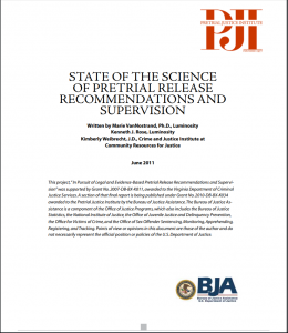 State of the Science of Pretrial Release Recommendations and Supervision Cover