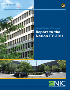 National Institute of Corrections Report to the Nation FY 2011 cover