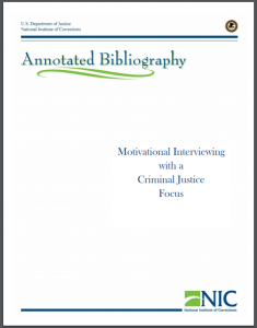 Motivational Interviewing (with a Criminal Justice Focus) Motivational Interviewing Annotated Bibliography Cover