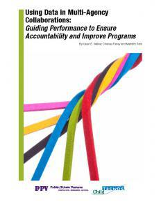 Using Data in Multi-Agency Collaborations: Guiding Performance to Ensure Accountability and Improve Programs Cover