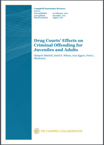 Drug Courts' Effects on Criminal Offending for Juveniles and Adults Cover