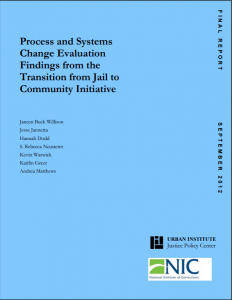 Process and Systems Change Evaluation Findings from the Transition to Jail Community Initiative Cover