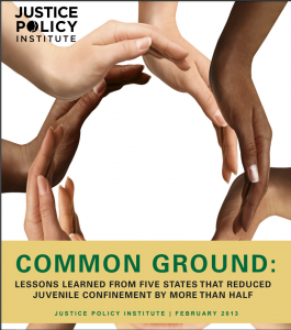 › Common Ground: Lessons Learned from Five States that Reduced Juvenile Confinement by More than Half Cover