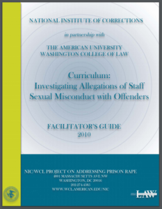 Curriculum: Investigating Allegations of Staff Sexual Misconduct with Offenders: Facilitator's Guide [Lesson Plans] Cover