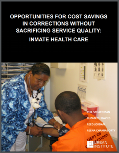 Opportunities for Cost Savings in Corrections Without Sacrificing Service Quality: Inmate Health Care Cover