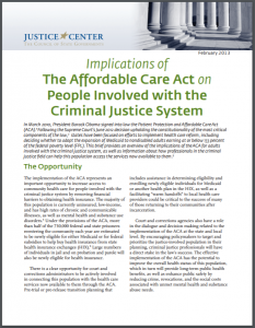 The Implications of the Affordable Care Act on People Involved with the Criminal Justice System Cover