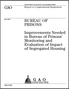 Bureau of Prisons: Improvements Needed in Bureau of Prisons' Monitoring and Evaluation of Impact of Segregated Housing Cover