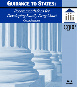 Guidance to States: Recommendations for Developing Family Drug Court Guidelines Cover