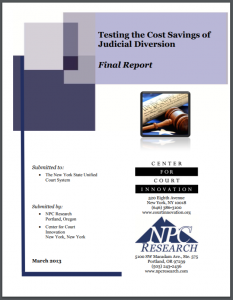 Testing the Cost Savings of Judicial Diversion: Final Report Cover