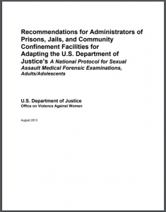 "Recommendations for Administrators of Prisons, Jails, and Community Confinement Facilities for Adapting the U.S. Department of Justice's ""A National Protocol for Sexual Assault Medical Forensic Examinations, Adults/Adolescents"" Cover"