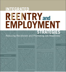 Integrated Reentry and Employment Strategies: Reducing Recidivism and Promoting Job Readiness Cover