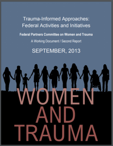 Trauma-Informed Approaches: Federal Activities and Initiatives: A Working Document, Second Report Cover
