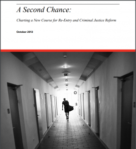 A Second Chance: Charting a New Course for Re-Entry and Criminal Justice Reform Cover