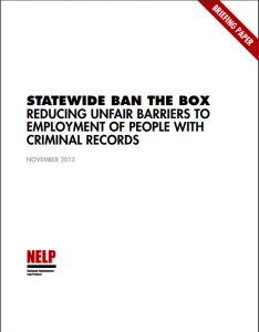 Statewide Ban the Box: Reducing Unfair Barriers to Employment of People with Criminal Records Cover