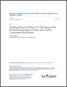Nothing About Us Without Us! The Failure of the Modern Juvenile Justice System and a Call for Community-Based Justice Cover