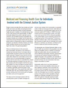Medicaid and Financing Health Care for Individuals Involved with the Criminal Justice System Cover