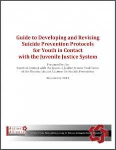 Guide to Developing and Revising Suicide Prevention Protocols for Youth in Contact with the Juvenile Justice System Cover