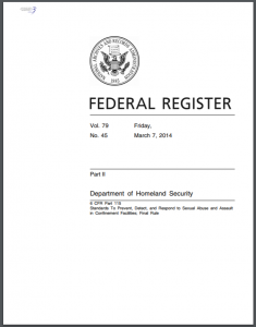 6 CFR Part 115: Standards To Prevent, Detect, and Respond to Sexual Abuse and Assault in Confinement Facilities; Final Rule Cover