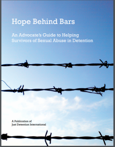 Hope Behind Bars: An Advocate's Guide to Helping Survivors of Sexual Abuse in Detention Cover