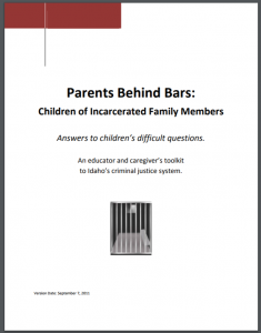 Parents Behind Bars: Children of Incarcerated Family Members: Answers to Children's Difficult Questions Cover