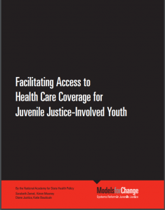 Facilitating Access to Health Care Coverage for Juvenile Justice-Involved Youth Cover