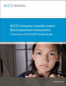NCCD Compares Juvenile Justice Risk Assessment Instruments: A Summary of the OJJDP-Funded Study Cover