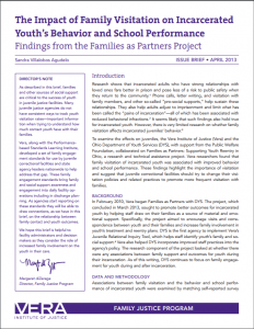 The Impact of Family Visitation on Incarcerated Youth's Behavior and School Performance: Findings from the Families as Partners Project Cover