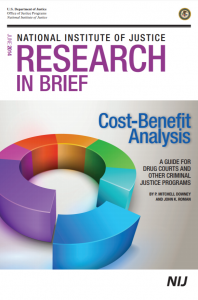Cost-Benefit Analysis: A Guide for Drug Courts and Other Criminal Justice Programs Cover