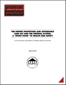 "The Patient Protection and Affordable Care Act and the Pretrial System: A ""Front Door"" to Health and Safety Cover"