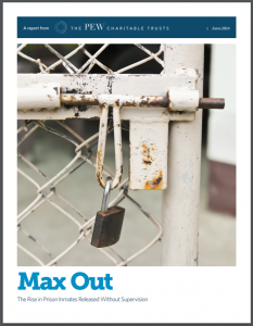 Max Out: The Rise in Prison Inmates Released Without Supervision Cover