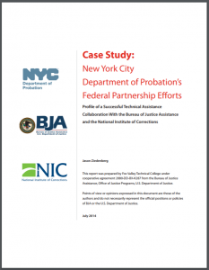 Case Study: New York City Department of Probation's Federal Partnership Efforts: Profile of a Successful Technical Assistance Collaboration With the Bureau of Justice Assistance and the National Institute of Corrections Cover