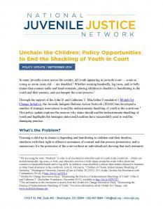 Unchain the Children: Policy Opportunities to End the Shackling of Youth in Court Cover