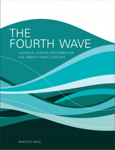 The Fourth Wave: Juvenile Justice Reforms for the Twenty-First Century Cover