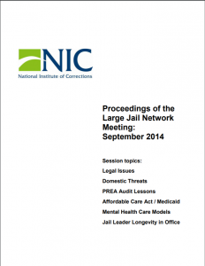 Proceedings of the Large Jail Network Meeting Aurora, Colorado, September 28-30, 2014 Cover