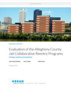 Evaluation of the Allegheny County Jail Collaborative Reentry Programs: Findings and Recommendations cover