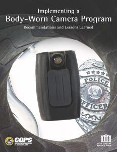 Implementing a Body-Worn Camera Program: Recommendations and Lessons Learned Cover