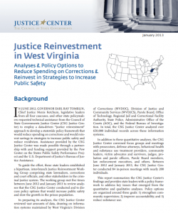 Justice Reinvestment in West Virginia: Analyses & Policy Options to Reduce Spending on Corrections & Reinvest in Strategies to Increase Public Safety Cover