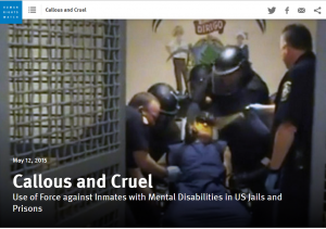 Callous and Cruel: Use of Force against Inmates with Mental Disabilities in US Jails and Prisons cover