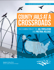 County Jails at a Crossroads: An Examination of the Jail Population and Pretrial Release cover