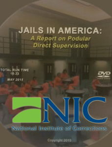 Jails in America: A Report on Podular Direct Supervision