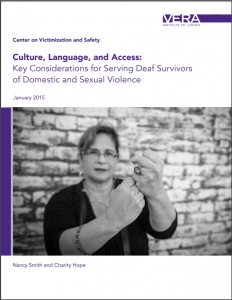 Culture, Language, and Access:; Key Considerations for Serving Deaf Survivors of Domestic and Sexual Violence cover