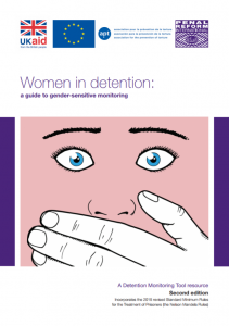 Women in Detention: A Guide to Gender-Sensitive Monitoring|Second edition Cover