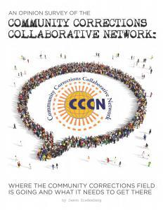 An Opinion Survey of the Community Corrections Collaborative Network Cover