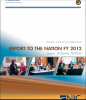 National Institute of Corrections Report to the Nation FY 2012: Learn, Achieve, Perform Cover
